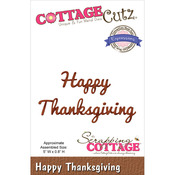"""Happy Thanksgiving 5""""X.8"""" - CottageCutz Expressions Die"""