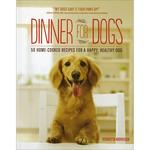 Dinner For Dogs - Storey Publishing