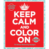 Keep Calm And Color On - St. Martin's Books