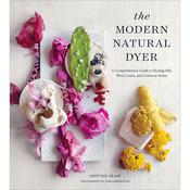 The Modern Natural Dyer - Stewart Tabori & Chang Books