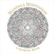 Mandala Meditation Coloring Book - Sterling Publishing