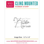 """Kiss For Luck - Whipper Snapper Cling Stamp 2.5""""X3.5"""""""