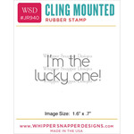 "Lucky One - Whipper Snapper Cling Stamp 2.5""X3.5"""