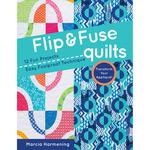 Flip & Fuse Quilts - C & T Publishing