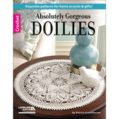 Absolutely Gorgeous Doilies - Leisure Arts