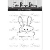 """Bunny Topper - Two Paper Divas Clear Stamps 6""""X4.5"""""""