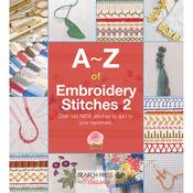 A-Z Of Embroidery Stitches 2 - Search Press Books