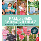 Make & Share Random Acts Of Kindness - St. Martin's Books