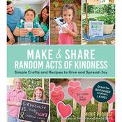 Make & Share Random Acts Of Kindness - St. Martin's Books
