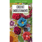 Crochet Embellishments Pocket Guide - Leisure Arts