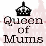 "Queen Of Mums - Woodware Clear Stamps 3.5""X3.5"""