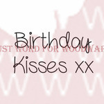 """Birthday Kisses - Woodware Clear Stamps 2.5""""X1.75"""""""