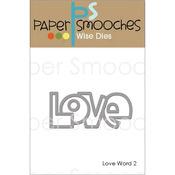Love Word 2 - Paper Smooches Die