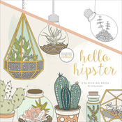Hello Hipster - KaiserColour Perfect Bound Coloring Book