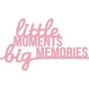 """Little Moments 2.25""""X3.75"""" - Kaisercraft Word Die"""