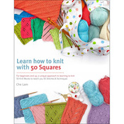 Learn How To Knit With 50 Squa - St. Martin's Books