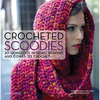 Crocheted Scoodies - Search Press Books Search Press Books-Crocheted Scoodies. Scoodie comes from the combination of the words scarf and hoodie, and it is taking the world by storm! Here are twenty designs that are not only fabulous fashion accessories, but their chunky crocheted yarns will keep your neck and head wonderfully warm and cozy. Author: Magdalena Melzer and Anne Thiemeyer. Softcover, 96 pages. Published Year: 2014. ISBN 978-1-78221302-4. Imported.