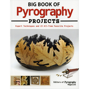 Big Book Of Pyrography Projects - Fox Chapel