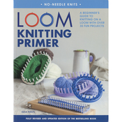 Loom Knitting Primer - St. Martin's Books