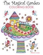 The Magical Garden Coloring Book - Taunton Press