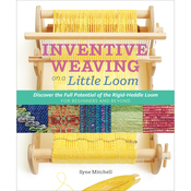 Inventive Weaving On A Little Loom - Storey Publishing