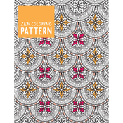 Zen Coloring: Pattern - Guild Of Master Craftsman Books
