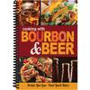 Bourbon & Beer Cookbook