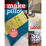 Make Pillows - C & T Publishing