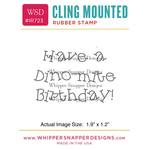 "Dino-Mite Birthday - Whipper Snapper Cling Stamp 2.5""X3.5"""