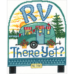 "7.5""X9.5"" 14 Count - RV There Yet? Counted Cross Stitch Kit"