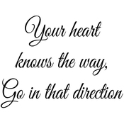 "Your Heart Knows The Way. . . - Gourmet Rubber Stamps Cling Stamps 2.75""X4.75"""