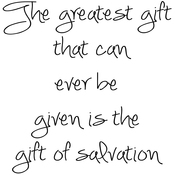 """The Greatest Gift. . . - Gourmet Rubber Stamps Cling Stamps 2.75""""X4.75"""""""