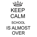 "Keep Calm School Is Almost Over - Gourmet Rubber Stamps Cling Stamps 2.75""X4.75"""
