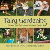 Fairy Gardening - Skyhorse Publishing