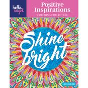 Shine Bright Positive Inspirations - Design Originals
