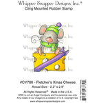 """Fletcher's Christmas Cheese - Whipper Snapper Cling Stamp 4""""X6"""""""