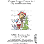 """Dreamin' Of Maui - Whipper Snapper Cling Stamp 4""""X6"""""""