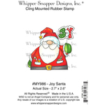 "Joy Santa - Whipper Snapper Cling Stamp 4""X6"""