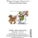 """Santa, Horse & Pup - Whipper Snapper Cling Stamp 4""""X6"""""""