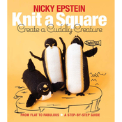 Knit A Square Create A Cuddly Creature - Nicky Epstein Books