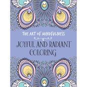 The Art Of Mindfulness: Joyful & Radiant - Lark Books