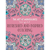 The Art of Mindfulness: Refreshed & Insp - Lark Books