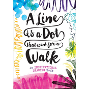 A Line Is A Dot That Went For A Walk - Sterling Publishing