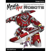 Manga To The Max: Robots - Design Originals