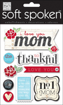 I Love You, Mom - Soft Spoken Themed Embellishments