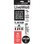 Live Well - Sayings Stickers