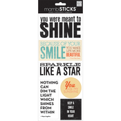 You Were Meant To Shine - Sayings Stickers