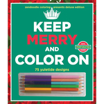 Zendoodle Coloring: Keep Merry/Color On - St. Martin's Books