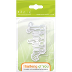 Thinking Of You - Tonic Studios Miniature Moments Sentiment Die