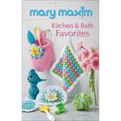 Kitchen & Bath Favorites - Mary Maxim Books